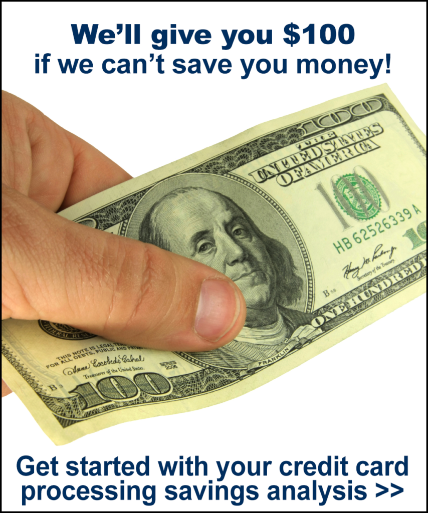 We'll give you $100 if we can't save you money. Click here to get started with your free savings analysis.